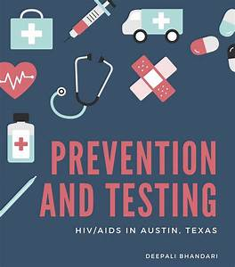 Hiv  Aids Prevention And Testing In Austin  Texas  U2013 The