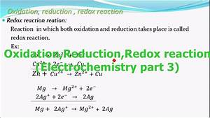 Oxidation Reduction Redox Reactions Electrochemistry Part