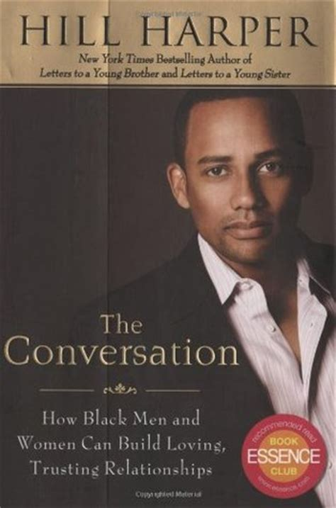 conversation  black men  women  build loving trusting relationships  hill harper