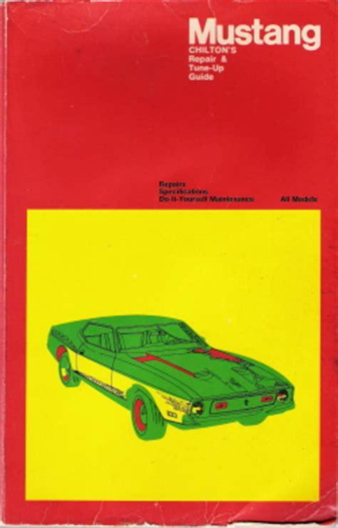 book repair manual 1972 ford mustang auto manual 1965 1972 ford mustang chilton s repair tune up guide