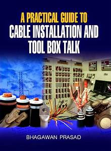 Power Engineering  A Practical Guide To Cable Installation