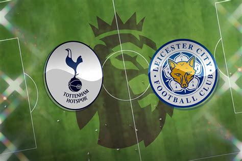 Tottenham vs Leicester City: Prediction, TV channel, live ...