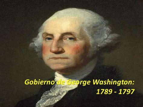 George Washington Resumen by Gobierno De George Washington