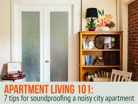 Soundproofing Apartment Windows by 7 Ways To Soundproof A Noisy Apartment 6sqft