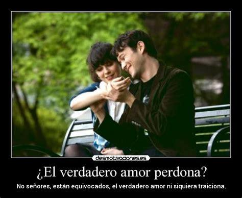 ¿el Verdadero Amor Perdona?