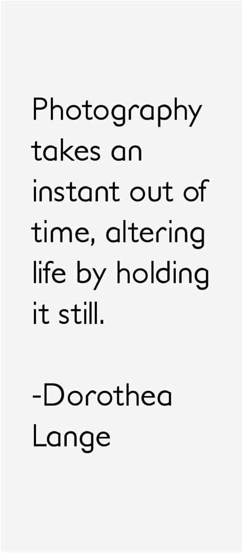 dorothea lange quotes sayings