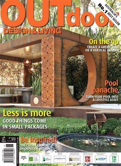 outdoor living magazines download outdoor design living magazine 25th edition pdf magazine