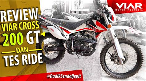Viar Cross X 200 Gt Image by Viar Cross X 200 Gt Harga 24 Juta Review Test Ride