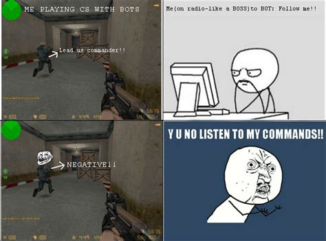 me Playing Cs With Bots Y U No Trollface Soon