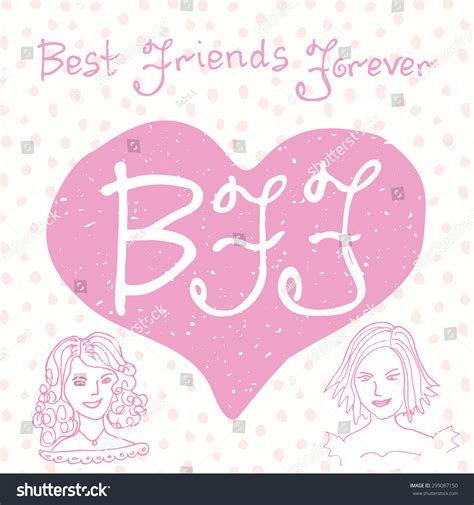 we sign our cards and letters bff best friends forever lettering quote stock vector 50002