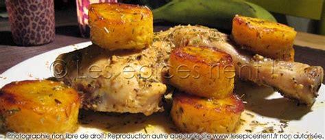 comment cuisiner les bananes plantain poulet quot nana quot à la banane plantain les épices rient