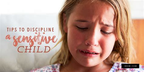 tips  discipline  sensitive child imom