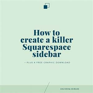 how to create a killer squarespace side bar free graphic With squarespace templates with sidebar