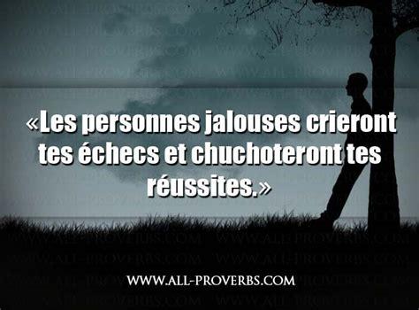 citation et phrase sur la jalousie les personnes jalouses 171 les personnes jalouses crieront