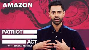Amazon | Patriot Act with Hasan Minhaj | Netflix - YouTube