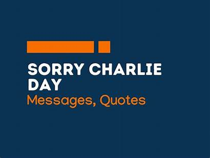 Charlie Messages Sorry