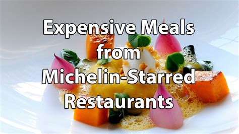 Best Meals At Home by 10 Most Expensive Meals From Michelin Starred Restaurants