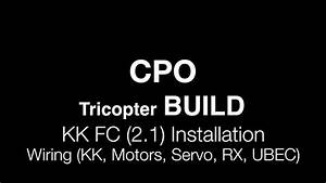 Cpo Tricopter Build   Kk2 1 Install And Wiring The Rx Escs