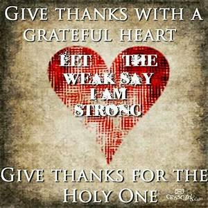 Give thanks with a grateful heart - Let the weak say I AM ...