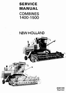New Holland 1400  1500 Combine Service Manual