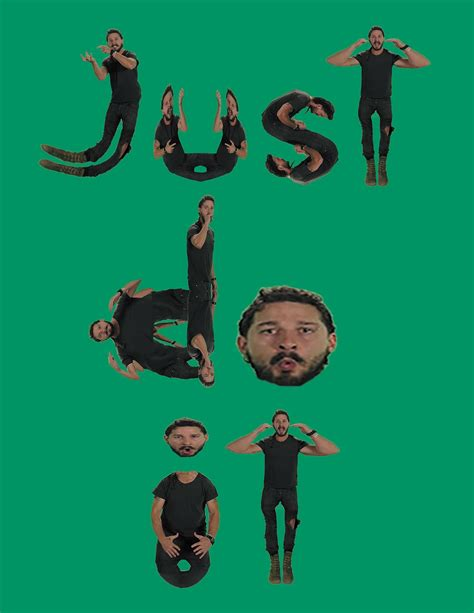 Don T Let Your Dreams Be Memes - don t let your dreams be dreams shia labeouf s intense motivational speech just do it know