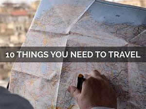 10 Things You Need To Travel By 589990