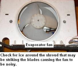 evaporator fan motor noise noisy refrigerator repair guide