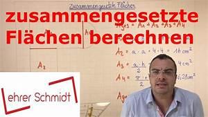 Youtube Verdienst Berechnen : zusammengesetzte fl chen berechnen mathematik lehrerschmidt youtube ~ Themetempest.com Abrechnung