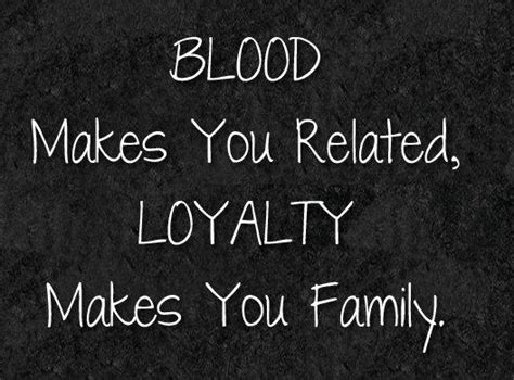 Quotes Family Not Being Blood