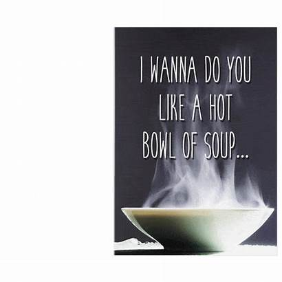 Soup Card Poetry Memes Plays Wanna Funny