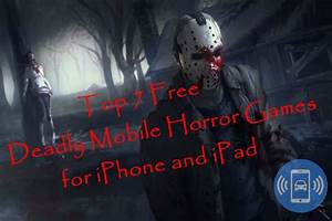 Best Free Deadly Mobile Horror Games for iPhone and iPad ...