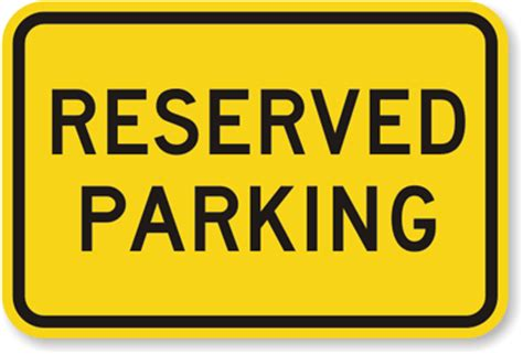 Reserved Parking Signs Template by Reserved Parking Sign Bright Yellow Sku K 4473