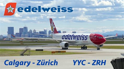 flight report edelweiss air airbus a330 300 economy calgary yyc to z 252 rich