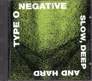 TYPE O NEGATIVE - Slow, Deep And Hard (Album, CD) | Rare ...