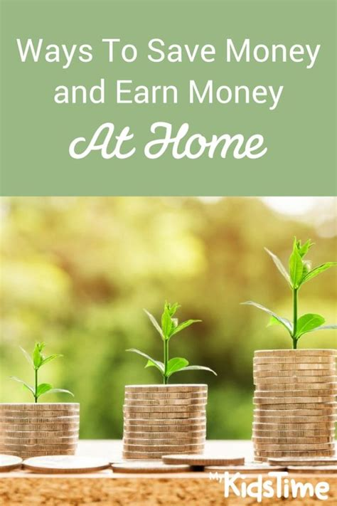 Ways To Save Money And Earn Money At Home
