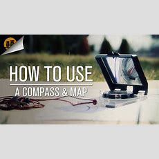 How To Use A Compass & Map • Compass Navigation Tutorial Youtube
