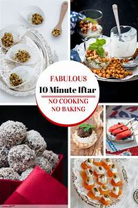 10 minute Iftar Recipes Quick and Easy Ramadan Recipes