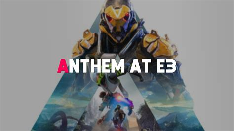anthem new confirmed javelins e3 2018 gameplay expectations