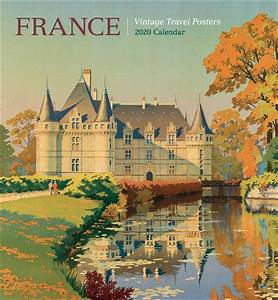 Month Calendars 2020 France Vintage Travel Posters Calendar 2020 At Calendar Club