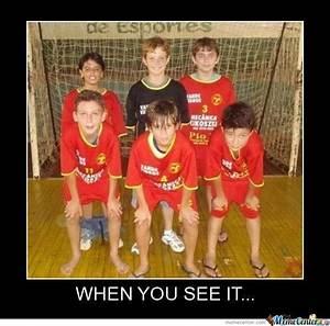 When You See It ... by bilal_darwich - Meme Center