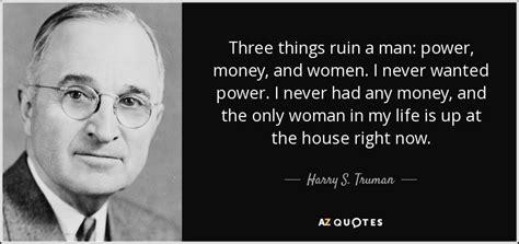 harry  truman quote   ruin  man power