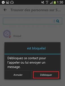 Comment Débloquer Un Contact : d bloquer une personne sur skype depuis android ~ Maxctalentgroup.com Avis de Voitures