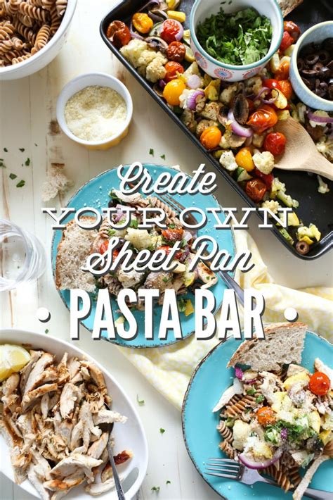 remodeling bathroom ideas create your own sheet pan pasta bar live simply