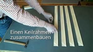 Fliegengitter Selber Bauen : keilrahmen selber bauen anleitung tutorial youtube ~ Lizthompson.info Haus und Dekorationen