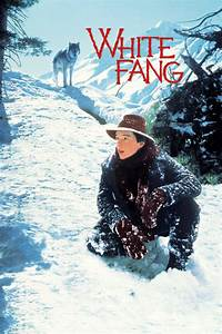 White Fang  U2013 Disney Movies List