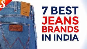 Top 7 Best Jeans Brands in India | Top Jeans Brands for Men u0026 Women - YouTube