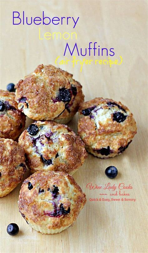 fryer air recipes muffins blueberry lemon recipe muffin healthy snacks wineladycooks breakfast lady oven meals easy food frozen cod wine