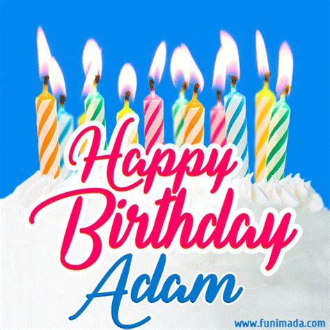 happy birthday gif  adam  birthday cake  lit