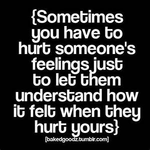 Sometimes You H... Hurt Meaning Quotes