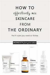 How To Mix The Ordinary Skincare  The Ultimate Regimen Guide